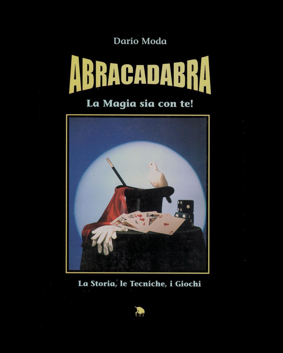 Abracadabra Il libro di Dario Moda